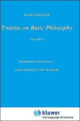 Epistemology & Methodology I: Exploring the World