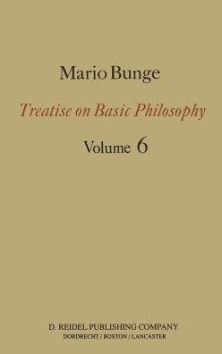Treatise on Basic Philosophy: Volume 6: Epistemology & Methodology II: Understanding the World