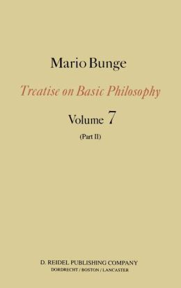 Treatise on Basic Philosophy: Part II Life Science, Social Science and Technology