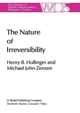 The Nature of Irreversibility: A Study of Its Dynamics and Physical Origins