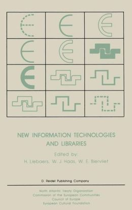 New Information Technologies and Libraries: Proceedings of the Advanced Research Workshop organised by the European Cultural Foundation in Luxembourg, November 1984 to assess the Impact of New Information Technologies on Library Management, Resources and