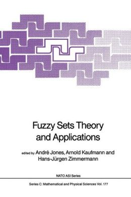 Fuzzy Sets Theory and Applications