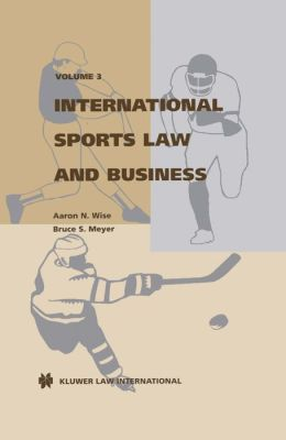 International Sports Law And Business, Volume 3