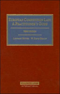 European Competition Law: A Practitioner's Guide- 3rd Edition