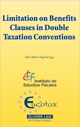 Limitation on Benefits Clauses in Double Taxation Conventions