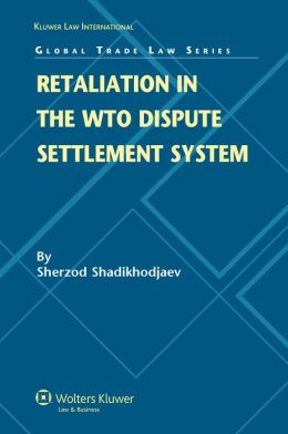Retaliation in the WTO Dispute Settlement System