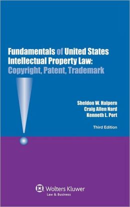 Fundamentals Of United States Intellectual Property Law