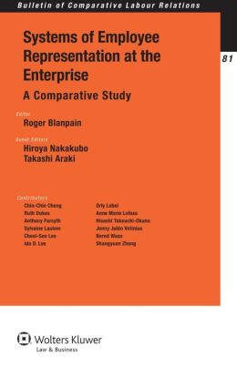 Systems of Employee Representation at the Enterprise: A Comparative Study