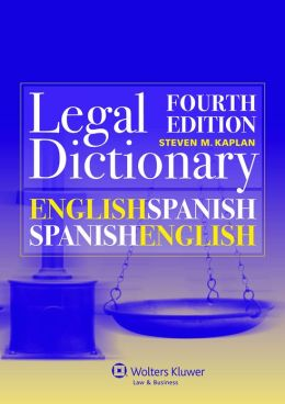 English/Spanish and Spanish/English Legal Dictionary - 4th Edition