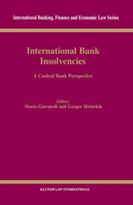 International Bank Insolvencies, A Central Bank Perspective
