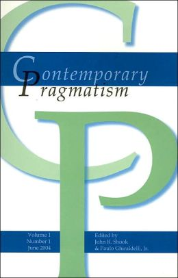 Contemporary Pragmatism; Volume 1, Number 1