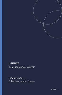 Carmen: From Silent Film to MTV