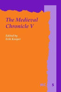The Medieval Chronicle V.
