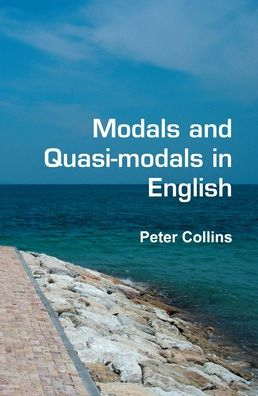 Modals And Quasi-Modals In English.
