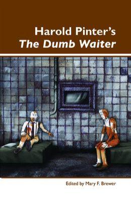 Harold Pinter's ≪I≫The Dumb Waiter≪/I≫.