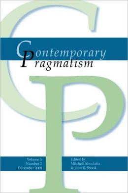 Contemporary Pragmatism Volume 5 Number 2, December 2008.