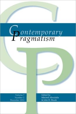 Contemporary Pragmatism. Volume 7, Number 2. December 2010.