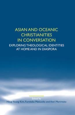 Asian And Oceanic Christianities In Conversation