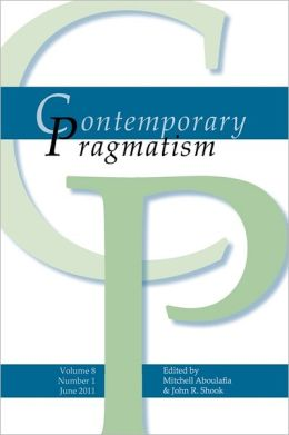Contemporary Pragmatism. Volume 8, Number 1, June 2011.
