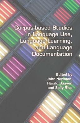 Corpus-Based Studies In Language Use, Language Learning, And Language Documentation.