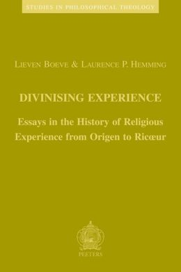 Divinising Experience