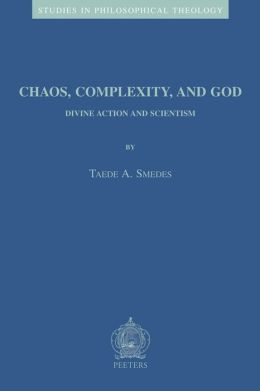 Chaos, Complexity, and God: Divine Action and Scientism