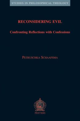 Reconsidering Evil: Confronting Reflections with Confessions