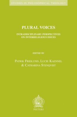Plural Voices: Intradisciplinary Perspectives on Interreligious Issues