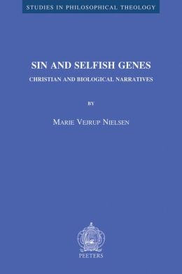 Sin and Selfish Genes. Christian and Biological Narratives
