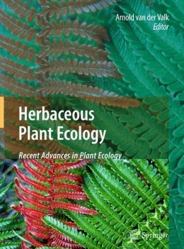 Herbaceous Plant Ecology: Recent Advances in Plant Ecology