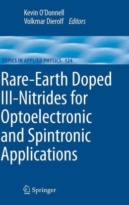 Rare-Earth Doped III-Nitrides for Optoelectronic and Spintronic Applications