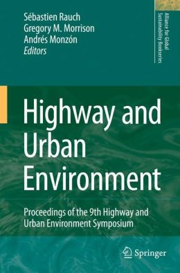 Highway and Urban Environment: Proceedings of the 9th Highway and Urban Environment symposium