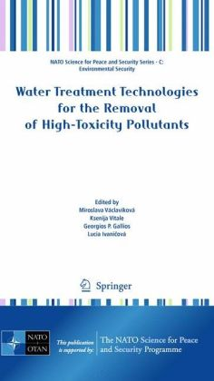 Water Treatment Technologies for the Removal of High-Toxity Pollutants