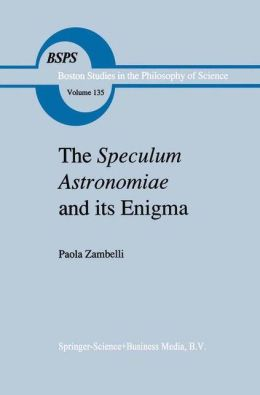 The Speculum Astronomiae and Its Enigma: Astrology, Theology and Science in Albertus Magnus and his Contemporaries
