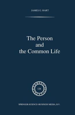 The Person and the Common Life: Studies in a Husserlian Social Ethics
