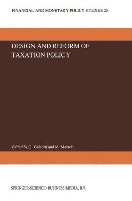 Design and Reform of Taxation Policy