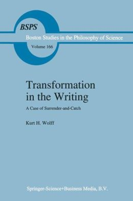Transformation in the Writing: A Case of Surrender-and-Catch
