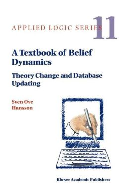 A Textbook of Belief Dynamics: Theory Change and Database Updating