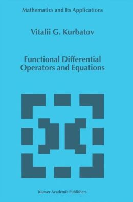 Functional Differential Operators and Equations