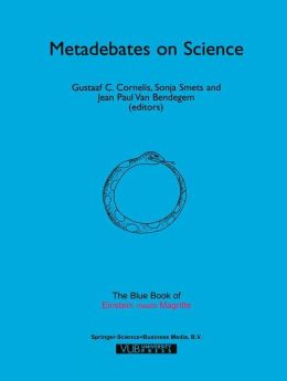 Metadebates on Science: The Blue Book of