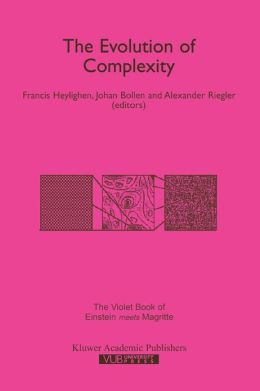 The Evolution of Complexity: The Violet Book of 'Einstein Meets Magritte'