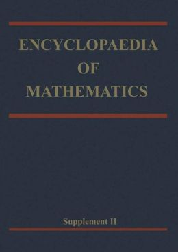 Encyclopaedia of Mathematics: Supplement Volume II
