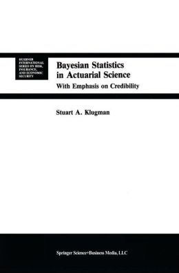 Bayesian Statistics in Actuarial Science: with Emphasis on Credibility