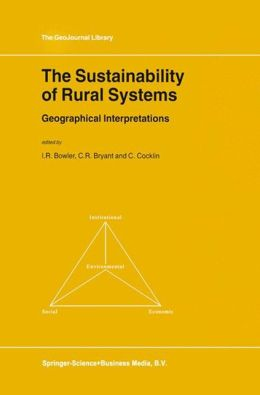 The Sustainability of Rural Systems: Geographical Interpretations