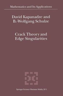 Crack Theory and Edge Singularities