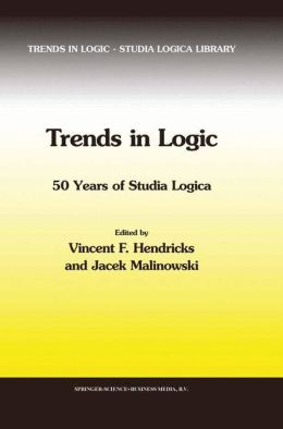 Trends in Logic: 50 Years of Studia Logica
