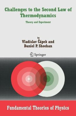 Challenges to The Second Law of Thermodynamics: Theory and Experiment