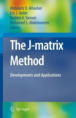 The J-Matrix Method: Developments and Applications
