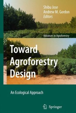 Toward Agroforestry Design: An Ecological Approach