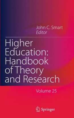 Higher Education: Handbook of Theory and Research: Volume 25